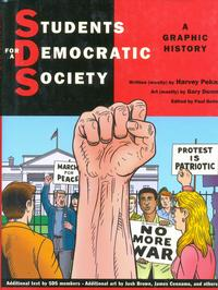 Cover Thumbnail for Students for a Democratic Society: A Graphic History (Farrar, Straus, and Giroux, 2008 series)