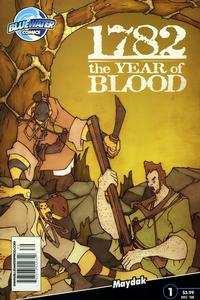 Cover Thumbnail for 1782: The Year of Blood (Bluewater / Storm / Stormfront / Tidalwave, 2008 series) #1