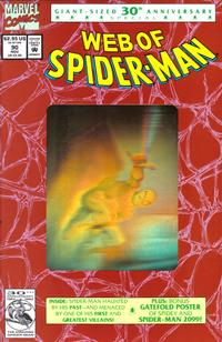 Cover Thumbnail for Web of Spider-Man (Marvel, 1985 series) #90 [Second Printing - Gold Hologram]