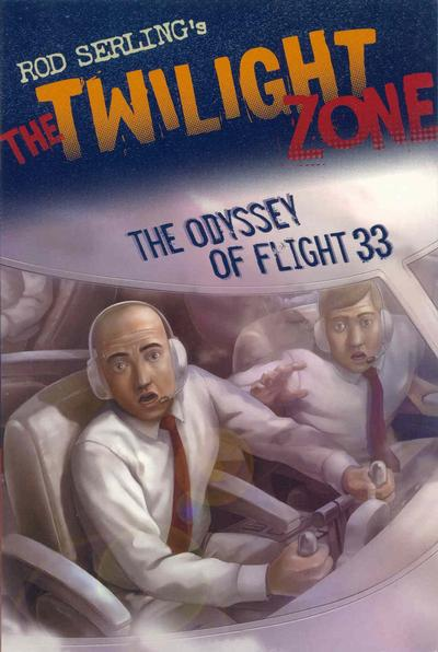 Cover for Rod Serling's The Twilight Zone: The Odyssey of Flight 33 (Walker & Company, 2009 series) #[nn]