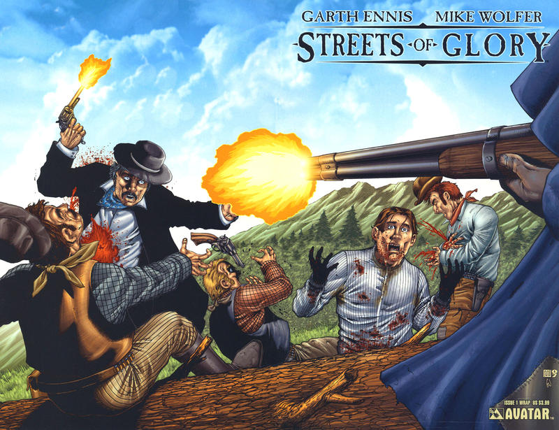 Cover for Garth Ennis' Streets of Glory (Avatar Press, 2007 series) #1 [Wrap]