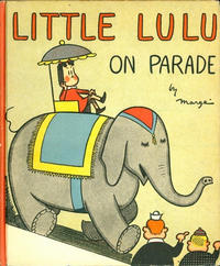 Cover Thumbnail for Little Lulu On Parade (David McKay, 1941 series)
