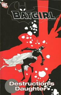 Cover Thumbnail for Batgirl: Destruction's Daughter (DC, 2006 series)