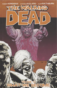 Cover Thumbnail for The Walking Dead (Image, 2004 series) #10 - What We Become [First Printing]