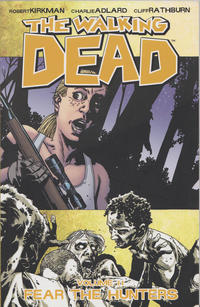 Cover Thumbnail for The Walking Dead (Image, 2004 series) #11 - Fear the Hunters [First Printing]
