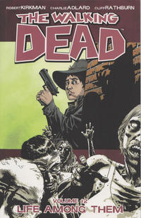Cover Thumbnail for The Walking Dead (Image, 2004 series) #12 - Life Among Them