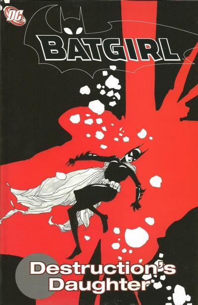 Cover for Batgirl: Destruction's Daughter (DC, 2006 series)