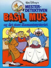 Cover Thumbnail for Mesterdetektiven Basil Mus (Hjemmet / Egmont, 1987 series) #[2] [Reutsendelse]