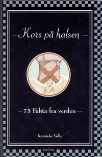 Cover Thumbnail for Fakta fra verden (Jippi Forlag, 2004 series) #[1] - Kors på halsen