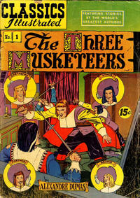 Cover Thumbnail for Classics Illustrated (Gilberton, 1947 series) #1 [HRN 78] - The Three Musketeers [15¢]