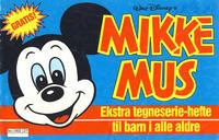 Cover Thumbnail for Mikke Mus Ekstra tegneserie-hefte til barn i alle aldre (Hjemmet / Egmont, 1987 series)