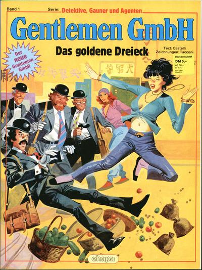 Cover for Detektive, Gauner und Agenten (Egmont Ehapa, 1982 series) #1 - Gentlemen Gmbh - Das goldene Dreieck