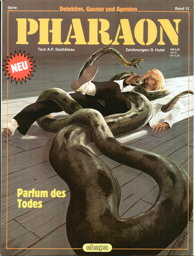 Cover for Detektive, Gauner und Agenten (Egmont Ehapa, 1982 series) #12 - Pharaon - Das Parfum des Todes