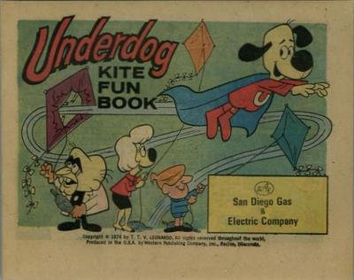 Cover for Underdog Kite Fun Book (Western, 1974 series) #[nn] [San Diego Gas & Electric Company]