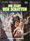 Cover for Gespenster-Geschichten präsentiert: (Bastei Verlag, 1985 series) #6 - Nico Macchia - Die Stadt der Schatten