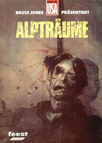Cover Thumbnail for Made in USA (Reiner-Feest-Verlag, 1989 series) #4 - Bruce Jones präsentiert: Alpträume