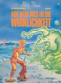 Cover Thumbnail for Alef-Thau (Carlsen Comics [DE], 1986 series) #6 - Auf dem Weg in die Wirklichkeit