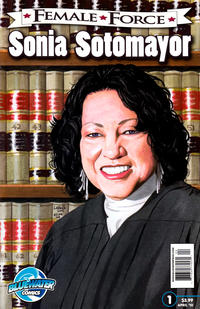 Cover Thumbnail for Female Force: Sonia Sotomayor (Bluewater / Storm / Stormfront / Tidalwave, 2010 series) #1