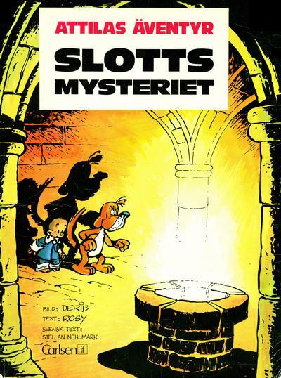 Cover for Attilas äventyr (Carlsen/if [SE], 1975 series) #[nn] - Slottsmysteriet