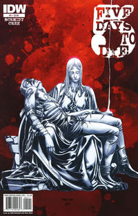 Cover Thumbnail for 5 Days to Die (IDW, 2010 series) #5 [Regular Cover]