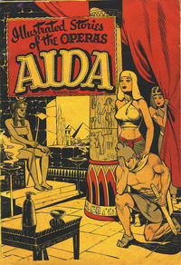Cover Thumbnail for Illustrated Stories of the Operas: Aida (Baily Publishing Company, 1943 series)
