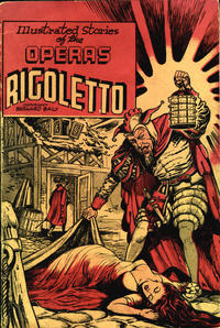 Cover Thumbnail for Illustrated Stories of the Operas: Rigoletto (Baily Publishing Company, 1943 series)