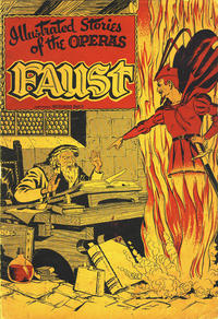 Cover Thumbnail for Illustrated Stories of the Operas: Faust (Baily Publishing Company, 1943 series)