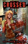Cover for Crossed Family Values (Avatar Press, 2010 series) #4 [Torture Cover - Matt Martin]