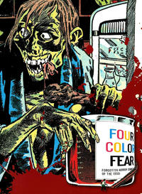 Cover Thumbnail for Four Color Fear: Forgotten Horror Comics of the 1950s (Fantagraphics, 2010 series)