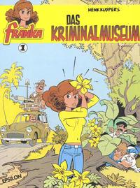 Cover Thumbnail for Franka (Epsilon, 1997 series) #1 - Das Kriminalmuseum
