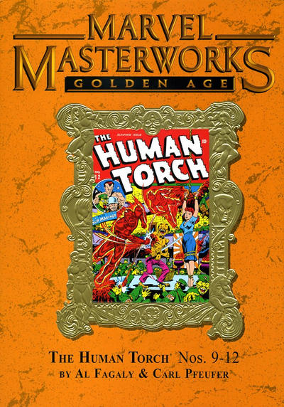 Cover for Marvel Masterworks: Golden Age Human Torch (Marvel, 2005 series) #3 [Regular Edition]