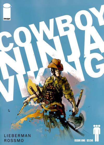 Cover for Cowboy Ninja Viking (Image, 2009 series) #1