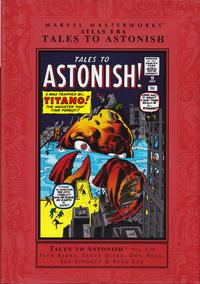 Cover Thumbnail for Marvel Masterworks: Atlas Era Tales to Astonish (Marvel, 2006 series) #1 [Regular Edition]