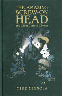 Cover Thumbnail for The Amazing Screw-On Head (Dark Horse, 2010 series)