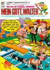 Cover for Mein Gott, Walter (Condor, 1981 series) #6