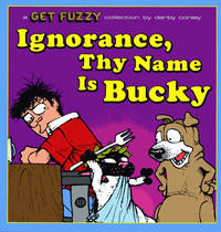 Cover Thumbnail for Ignorance, Thy Name Is Bucky (Andrews McMeel, 2009 series) #[nn]
