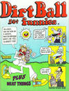 Cover for Dirt Ball Funnies (Kitchen Sink Press, 1972 series)