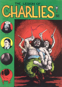 Cover Thumbnail for The Legion of Charlies (Last Gasp, 1971 series)