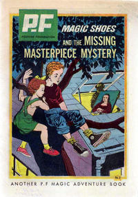 Cover Thumbnail for PF (Posture Foundation) Magic Shoe Adventure Book (Western, 1962 series) #3