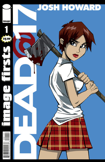 Cover for Image Firsts: Dead@17 (Image, 2010 series) #1