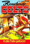Cover for Rauchende Colts (Bastei Verlag, 1977 series) #17