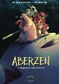 Cover Thumbnail for Aberzen (Talent, 2005 series) #1 - Beginnen met sterven