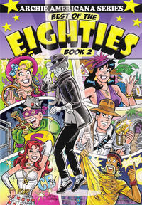 Cover Thumbnail for Archie Americana Series (Archie, 1991 series) #11 - Best of the Eighties Book 2