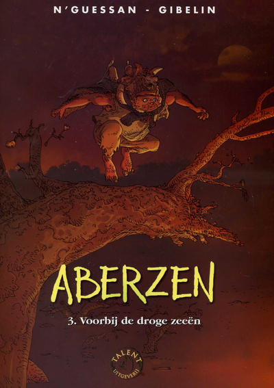Cover for Aberzen (Talent, 2005 series) #3 - Voorbij de droge zeeën
