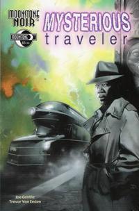 Cover for Moonstone Noir:  Mysterious Traveler (Moonstone, 2003 series)