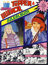 Cover Thumbnail for Tuppen & Lillemor (Serieforlaget / Se-Bladene / Stabenfeldt, 1985 series) #Julealbum [1987]