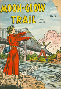 Cover Thumbnail for Moon-Glow Trail (Bell Features, 1950 series) #7