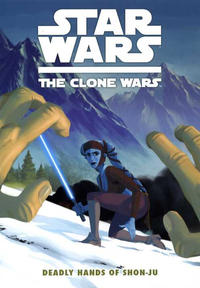 Cover Thumbnail for Star Wars: The Clone Wars - Deadly Hands of Shon-Ju (Dark Horse, 2010 series)