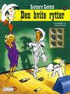 Cover for Lucky Luke (Hjemmet / Egmont, 1991 series) #13 - Den hvite rytter