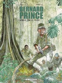 Cover Thumbnail for Bernard Prince (Le Lombard, 1969 series) #18 - Menace sur le fleuve